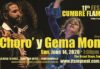 11° FESTIVAL 'CUMBRE FLAMENCA' with 'El Choro' & Gema Moneo * SUNDAY, JUNE 14, 7pm * The Broad Stage, Santa Monica