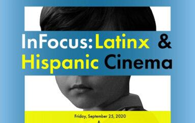 InFocus: LatinX & Hispanic Cinema 2020