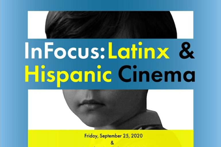 InFocus: LatinX & Hispanic Cinema 2020