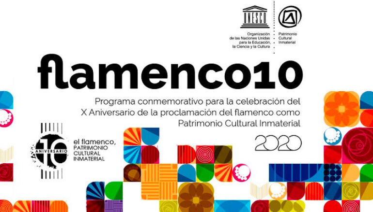 Flamenco10 – celebra los 10 años de la declaración del Flamenco Patrimonio de la Humanidad