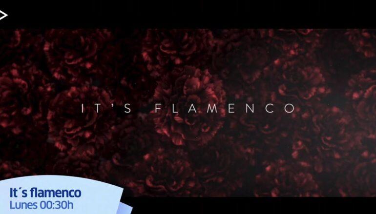 CanalSur Radio y Televisión: 'It's Flamenco'
