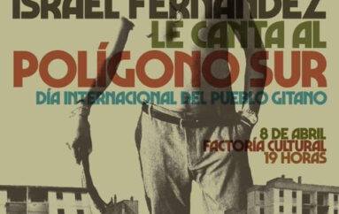 Israel Fernández le canta al Polígono Sur