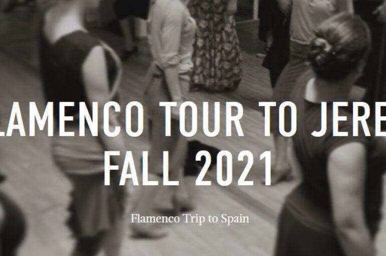 Flamenco Tour to Jerez Fall 2021