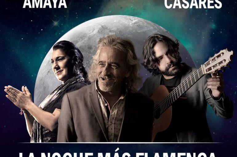 La noche más Flamenca con Remdios Amaya, Capullo de Jerez y Daniel Casares