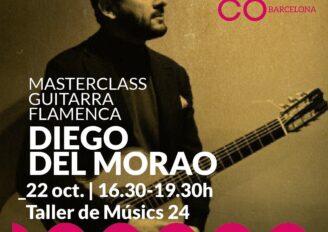 Diego del Morao Guitarra Masterclass Flamenca en Barcelona